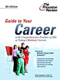 Guide to Your Career, Princeton Review Staff, 0375763996