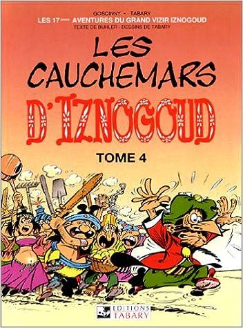 Livres gratuits en ligne Les aventures du grand vizir Iznogoud, n° 17 : Les cauchemars d'Iznogoud pdf