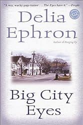 Big City Eyes (Ballantine Reader's Circle)