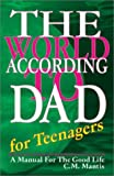The World According to Dad for Teenagers, C. M. Mantis, 0967287510
