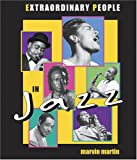 Extraordinary People in Jazz, Marvin Martin, 0516222759