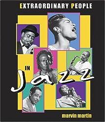 Extraordinary People in Jazz