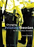 Changing Policing Theories, Charles Edwards, 1862875375