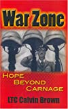War Zone, LTC Calvin Brown, 1593522444