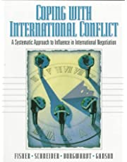 Coping with International Conflict: A Systematic Approach to Influence in International Negotiation