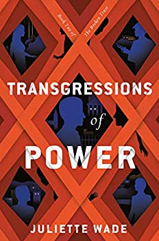 Transgressions of Power by Juliette Wade science fiction and fantasy book and audiobook reviews