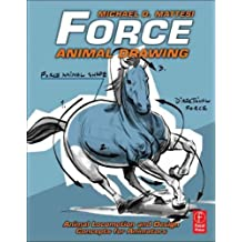 ForceAnimal Drawing: Animal locomotion and design concepts for animators