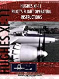 Hughes XF-11 Pilot's Flight Operating Instructions, United States Air Force and Hughes Aircraft Co., 1935327593