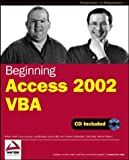 Beginning Access 2002 VBA, Dave Sussman and Robert Smith, 0764544020