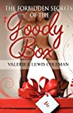 The Forbidden Secrets of the Goody Box, Valerie J. Lewis coleman and Christopher Reid, 0978606639