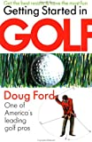 Getting Started in Golf, Doug Ford, 0671624296
