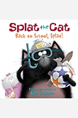 Splat the Cat: Back to School, Splat! Kindle Edition