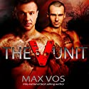 The V Unit Audiobook by Max Vos Narrated by Greg Boudreaux