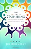 img - for The Gathering: A 40-Day Guide to the Power of Group and Personal Prayer book / textbook / text book