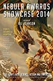 Nebula Awards Showcase 2014: The Year's Best Science Fiction and Fantasy (Nebula Awards Showcase (Paperback))