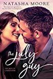 The July Guy (The Men of Lakeside Book 1)