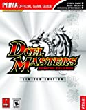 Duel Masters: Sempai Legends (Prima's Official Strategy Guide)
