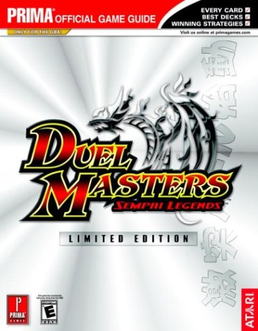 - Duel Masters: Sempai Legends (Prima's Official Strategy Guide)