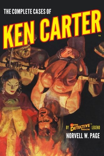 The Complete Cases of Ken Carter (The Dime Detective Library)
