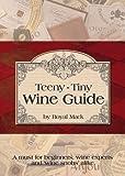 Teeny-Tiny Wine Guide, Royal Mack, 0982690541