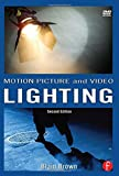 Motion Picture and Video Lighting (Volume 3)