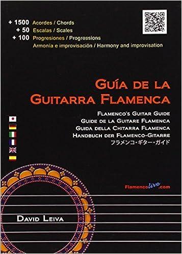 Flamencos Guitar Guide by David Leiva Guia de la Guitarra ...