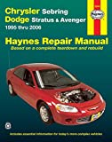 Chrysler Sebring & Dodge Avenger 1995-2006 Repair Manual (Haynes Repair Manual)