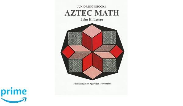 Amazon.com: Aztec Math Jr. Hi Book One (9781481105224): Jiohn H ...