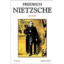 Friedrich Nietzsche - Œuvres - Tome 1