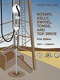 Rotary, Kelly, Swivel, Tongs, and Top Drive, Davis, L. D., 0886981727
