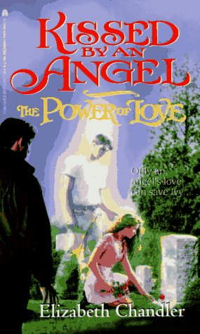 The Power of Love - Book #2 of the Kissed by an Angel