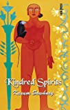 Kindred Spirits, Kusum Sawhney, 8187943971