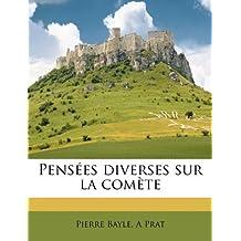 Pensees Diverses Sur La Comete Volume 2