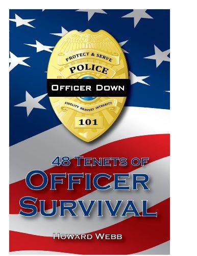 48 Tenets of Officer Survival