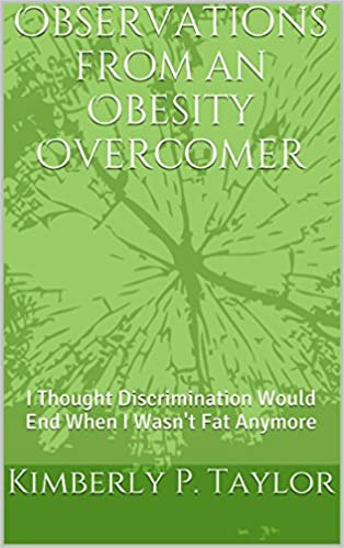 Observations from an Obesity Overcomer: I Thought - Books