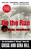 On the Run, Gina Hill and Gregg Hill, 0446615935