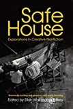 Safe House: Explorations in Creative Nonfiction (Commonwealth Writers)