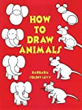 How to Draw Animals, Barbara Soloff Levy, 0486298671