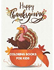 Happy Thanksgiving Coloring Books For Kids: Thanksgiving Turkey Coloring Book.