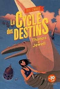 Le cycle des destins, tome 2 par Eric Simard