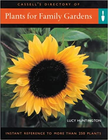 Read Plants For Family Gardens: Instant Reference to More Than 250 Plants PDF
