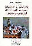 Recettes et secrets d'un authentique souper provençal