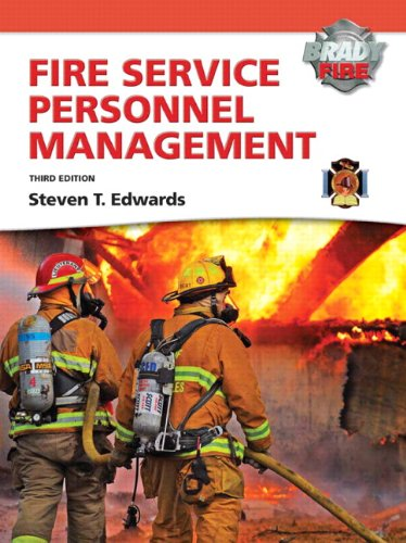Fire Service Personnel Management with MyFireKit (3rd Edition) by Edwards, Steven T.