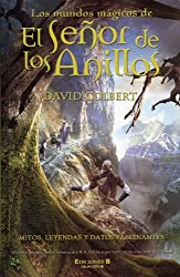 Los Mundos Magicos De El Senor De Los Anillos/The Magical Worlds of The Lord of The Rings