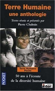 Terre Humaine : Une anthologie par Pierre Chalmin
