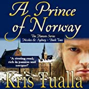 A Prince of Norway: The Hansen Series, Book 2 | Kris Tualla