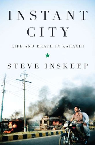 Instant City: Life and Death in - City Pakistan Tech