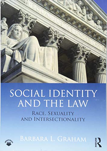 Social Identity and the Law: Race, Sexuality and Intersectionality