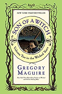Son of a Witch: A Novel (Wicked Years, 2)