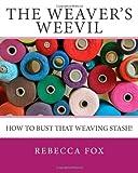 The Weaver's Weevil, Rebecca Fox, 1484094182